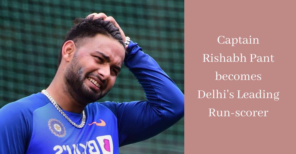 Captain Rishabh Pant becomes Delhi's Leading Run-scorer