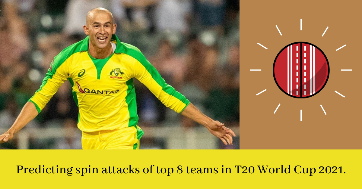 Predicting spin attacks of top 8 teams in T20 World Cup 2021.